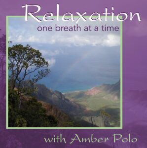 Relaxation One Breath at a Time CD